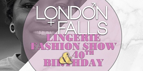 London Falls Lingerie Fashion Show tickets