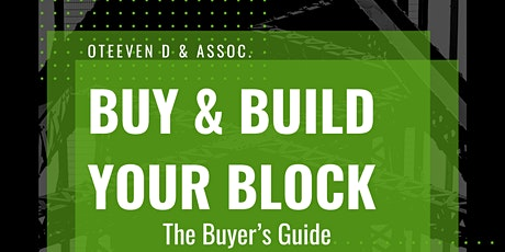Buy & Build Your Block : The Buyer's Guide tickets