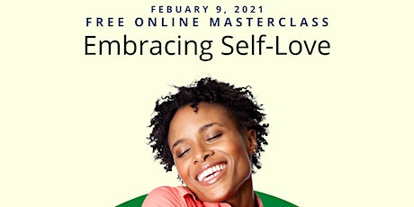 Embracing Self Love: Free Monthly Master Class Series tickets