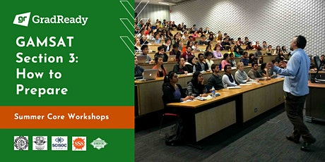 Gamsat Section 3 Online Workshop | GradReady GAMSAT Summer Core Workshops tickets