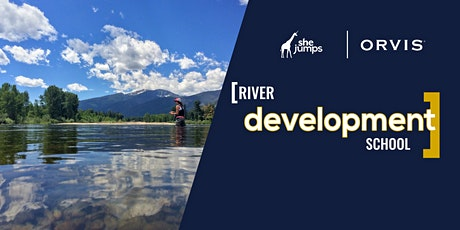 River Development School | Madison River tickets