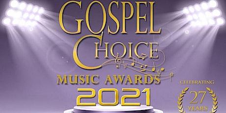 27th Annual Gospel Choice Music Awards Ceremony tickets