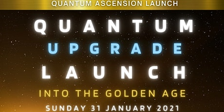 FREE Quantum Upgrade Launch tickets