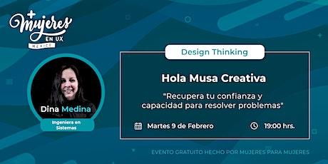 """Taller Design Thinking """"Hola, Musa Creativa"""" entradas"""