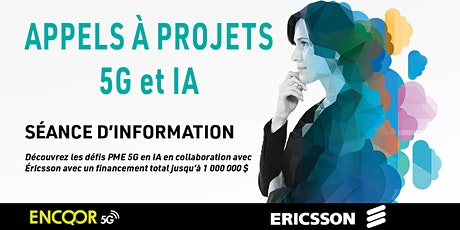 Séance d'information - Appels à projets Ericsson 5G et IA billets
