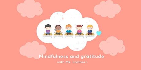 Mindfulness and Gratitude tickets