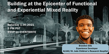Building at the Epicenter of Functional and Experiential Mixed Reality tickets