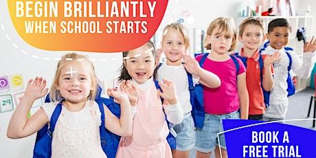 FREE TRIAL - BEGIN BRILLIANTLY WHEN SCHOOL STARTS tickets