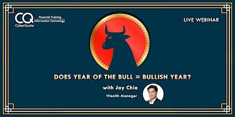 Does Year of the Bull = Bullish Year? tickets