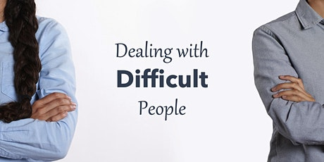 Dealing with Difficult People - Live-Streamed Monday Evening Class Series tickets