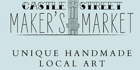 Castle Street Maker's Market tickets