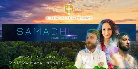 Samadhi Experience: Beyond Your Limits in the Riviera Maya boletos