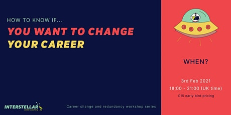 Online Workshop: How to know if you want to change your career Tickets