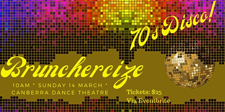 Brunchercize March - 70s Disco tickets
