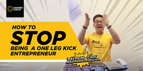 STOP Being a One-Leg-Kick Entrepreneur   START Being a Business Leader tickets