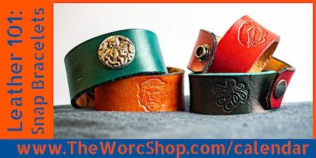 Leather 101: Snap Bracelets  6.22.21 tickets