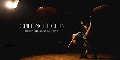 Grief Night Club Virtual Premiere tickets