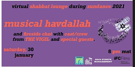 Shabbat Lounge Virtual Havdallah w/ Special Guests, Cast/Crew  of THE VIGIL tickets