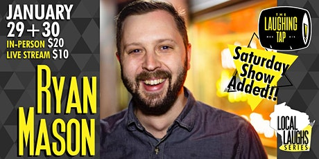 Ryan Mason at The Laughing Tap tickets