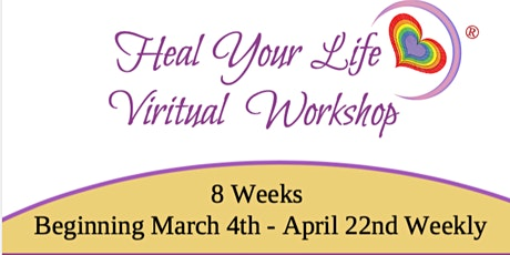Heal Your Life Virtual Workshop tickets