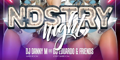 NDSTRY Night at Tongue and Groove with DJ DANNY M!! tickets
