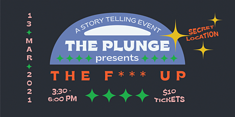 The Plunge: THE F*** UP tickets
