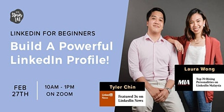 LinkedIn for Beginners: Build A Powerful LinkedIn Profile! tickets