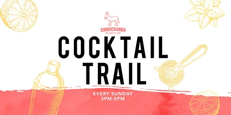 Cocktail Trail with Chimichanga Holland Village tickets