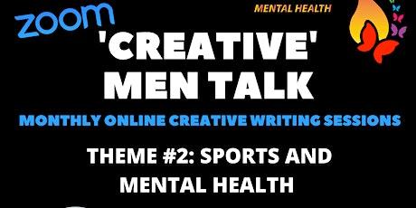 Creative Men Talk: Sports & Mental Health tickets