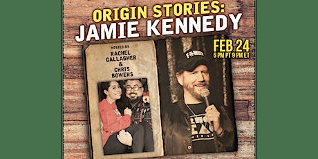 Origin Stories: Jamie Kennedy tickets