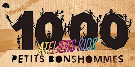 1000 Petits Bonshommes // Atelier Kids tickets