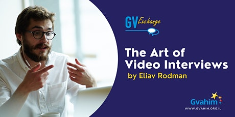 GV Exchange - The Art of Video Interviews with Eliav Rodman tickets
