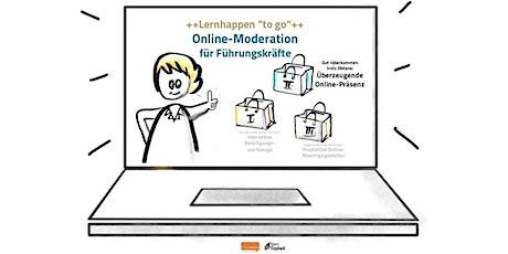 Online-Moderation für Führungskräfte  +2.Lernhappen: Online-Präsenz+ Tickets