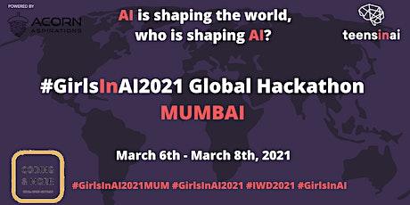 #GirlsInAI2021 Hackathon – Mumbai tickets