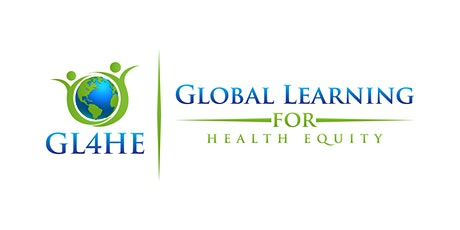 Global Ideas for Local Challenges: Networking to Advance Health Equity tickets