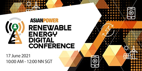 Asian Power Renewable Energy Digital Conference 2021 tickets