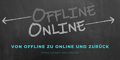 Von Offline zu Online (und zurück) - endlich Online sichtbar! Tickets