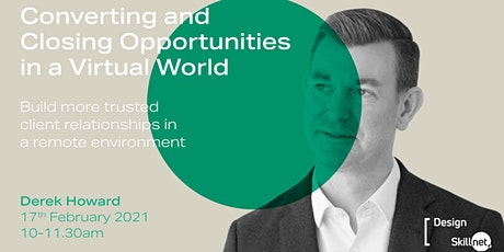 Converting and Closing Opportunities in a Virtual World tickets
