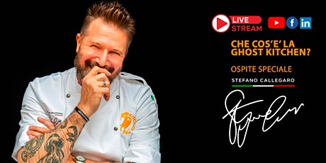 LIVE: #AskCallegaro ● Ghost Kitchen Italia & Stefano Callegaro biglietti