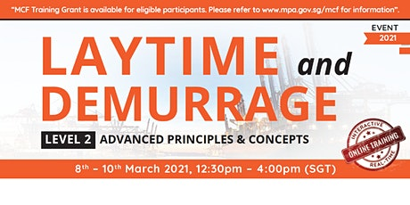Laytime and Demurrage Advanced Principles & Concepts (Level 2) tickets