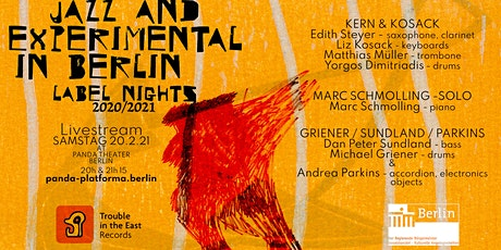 LIVESTREAM: JAZZ & EXPERIMENTAL IN BERLIN  / LABEL NIGHTS #4 // #PANDAjazz tickets