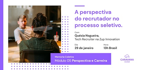 A perspectiva do recrutador no processo seletivo ingressos