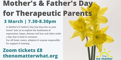 Mother's and Father's Day for Therapeutic Parents tickets