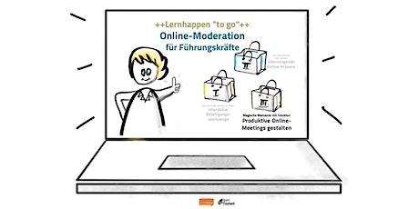Online-Moderation für Führungskräfte  +3.Lernhappen: Meetings gestalten+ Tickets