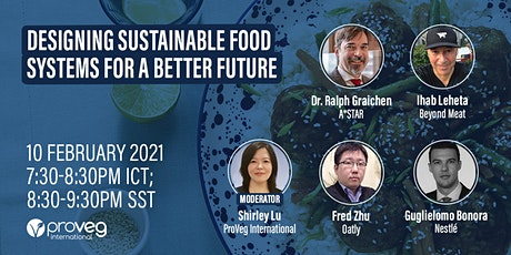Designing sustainable food systems for a better future tickets