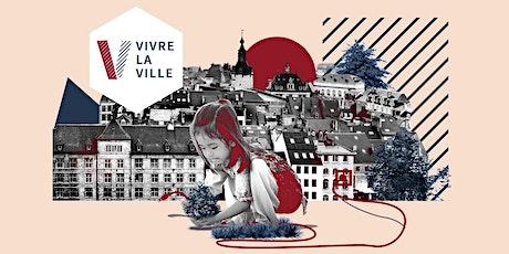 VIVRE LA VILLE - Edition 2021 billets