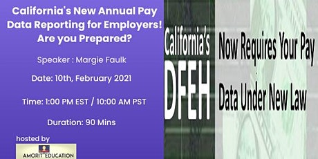 California's New Annual Pay Data Reporting for Employers! Are you Prepared? tickets