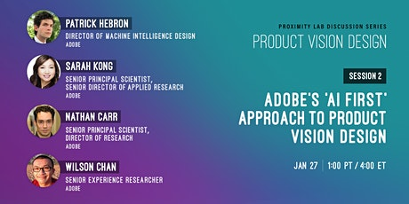 """Adobe's """"AI First"""" Approach to Product Vision Design tickets"""