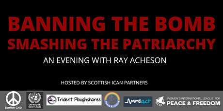 Banning the Bomb, Smashing the Patriarchy: An Evening with Ray Acheson tickets