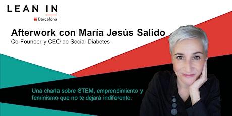 Afterwork con María Jesús Salido entradas